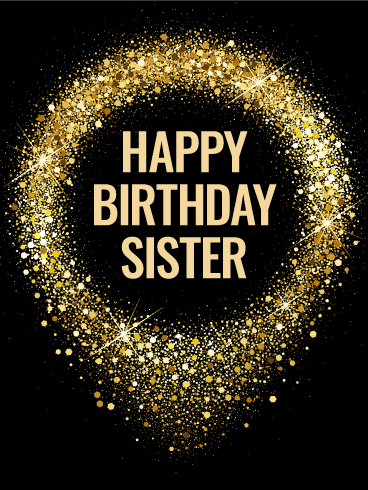 Sparkle Birthday Cards For Sister Birthday Greeting Cards By