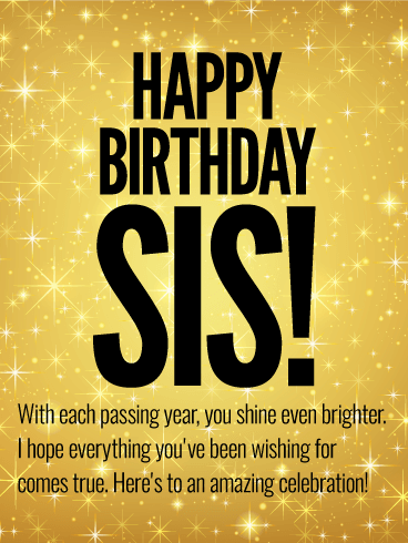 To an Amazing Celebration - Happy Birthday Wishes Card for Sister