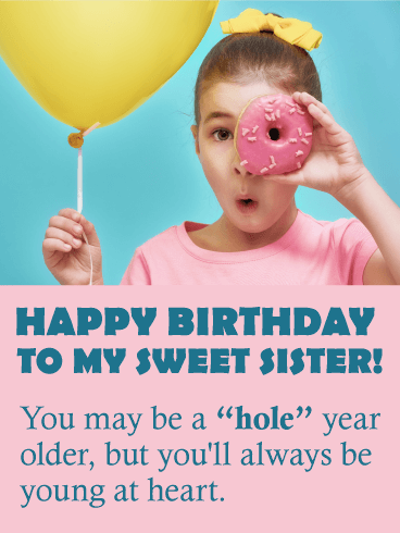 To My Sweet Sister Funny Birthday Card Birthday Greeting Cards