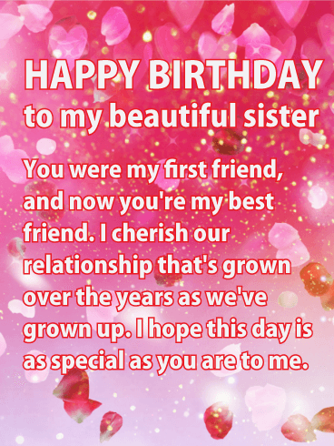 Happy birthday sister messages with images birthday wishes and happy birthday to my beautiful sister you were my first friend and now you m4hsunfo Choice Image