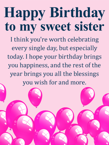 You're Worth Celebrating! Happy Birthday Wishes Card for Sister