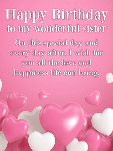 I Wish for You all the Love - Happy Birthday Wishes Card for Sister