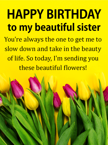 You're always the One! Happy Birthday Wishes Card for Sister
