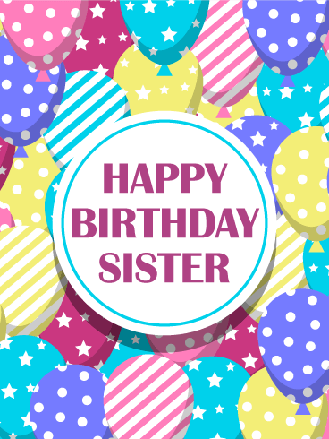 Colorful & Fun Birthday Balloon Card for Sister