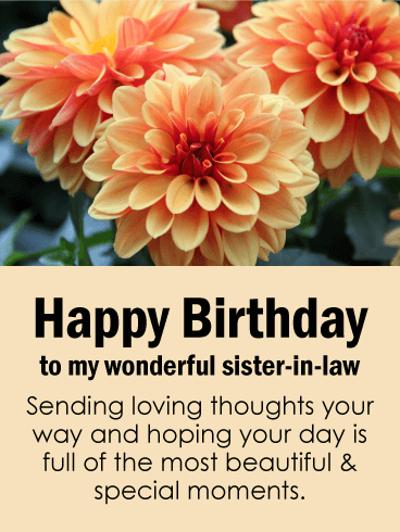 Happy Birthday To My Wonderful Sister In Law Sending Loving Thoughts Your Way