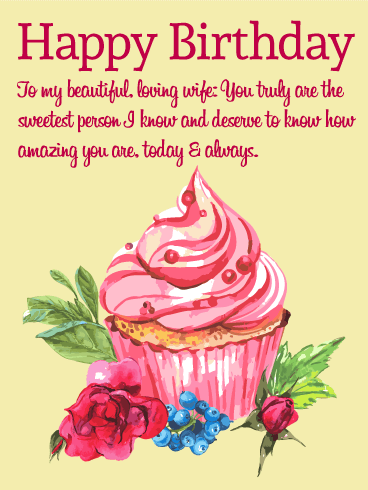 To my Loving Wife - Happy Birthday Wishes Card