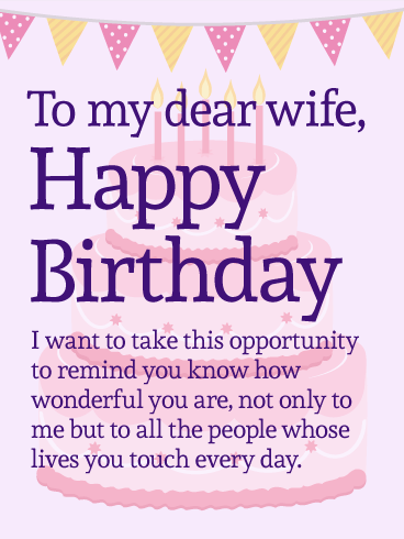 To my Dear Wife - Happy Birthday Wishes Card