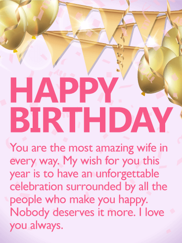 To the Most Amazing Wife - Happy Birthday Wishes Card