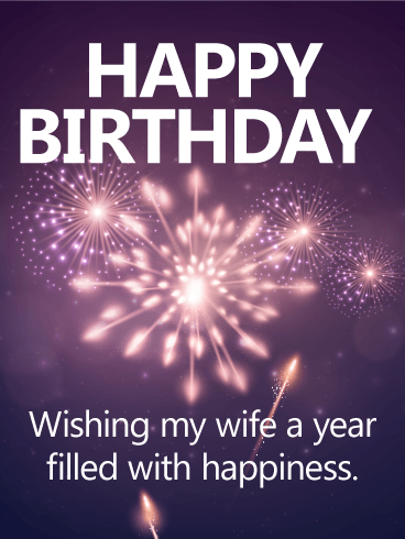 Have a Happiness Year - Happy Birthday Card for Wife