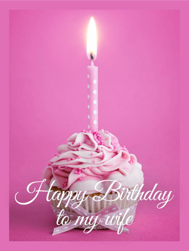 Pink Cupcake Happy Birthday Card for Wife