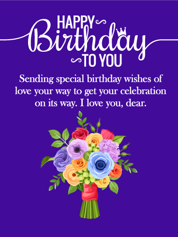 I Love You Dear - Happy Birthday Card for Wife