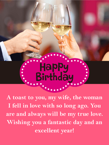 A Toast to You! Happy Birthday Card for Wife