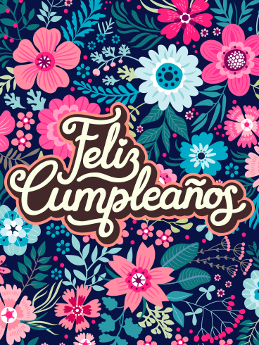 Flower Happy Birthday Card in Spanish - Feliz Cumpleaños