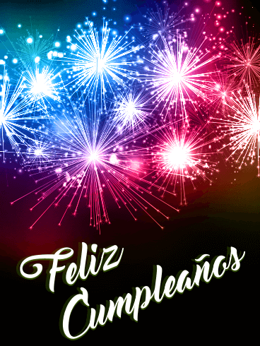 Happy Birthday Fireworks Card in Spanish - Feliz Cumpleaños