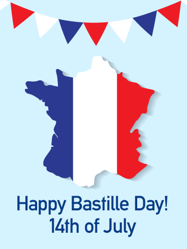 Land of France - Happy Bastille Day Card