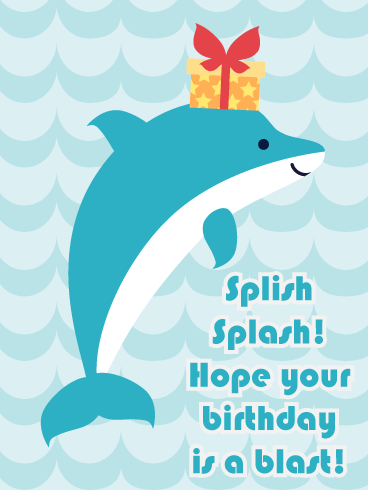 Splish Splash Dolphin – Happy Birthday Animal Card