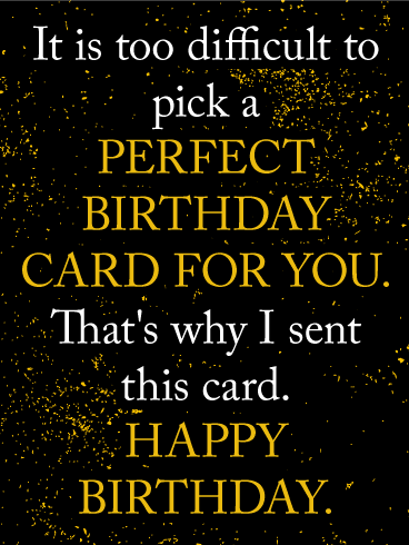 An Alternative of a Perfect Funny Birthday Card