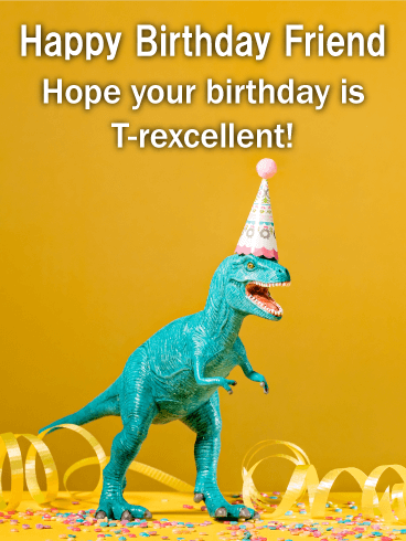 T Rex Funny Birthday Card For Friends