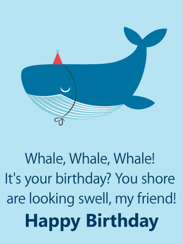 Cute Whale Funny Birthday Card For Friends Birthday Greeting
