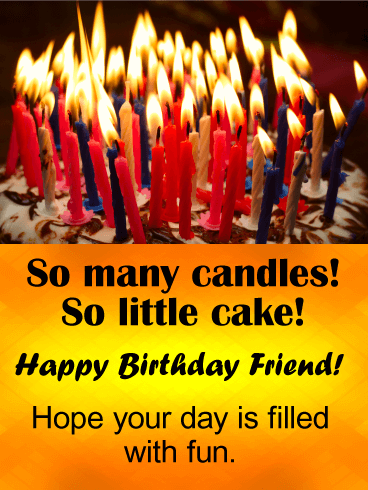 So Many Candles! Funny Birthday Card for Friends