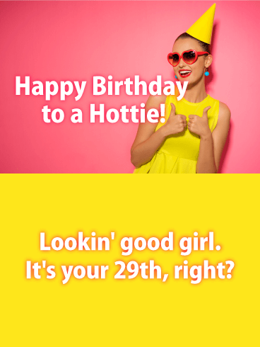 To a Hottie Friend - Funny Birthday Card for Friends