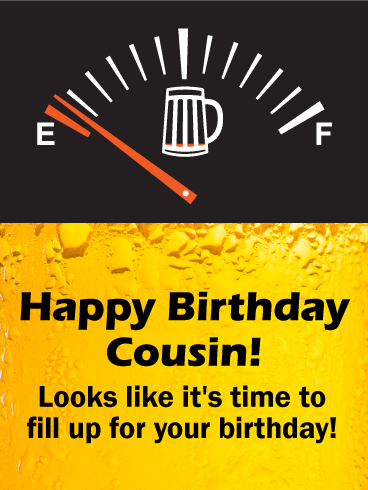 Beer Meter Funny Birthday Card For Cousin