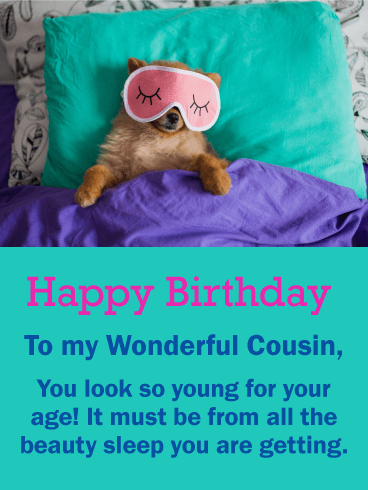 Beauty Sleep Puppy Funny Birthday Card for Cousin