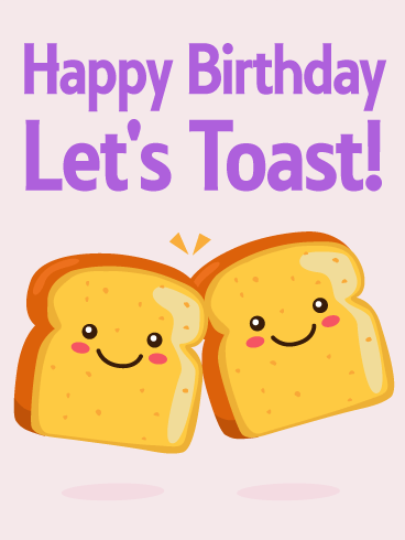 Let's Toast!? Funny Birthday Cards