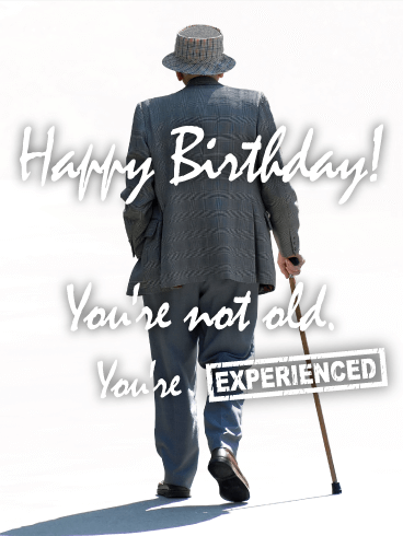 To an Experienced Man - Funny Birthday Card
