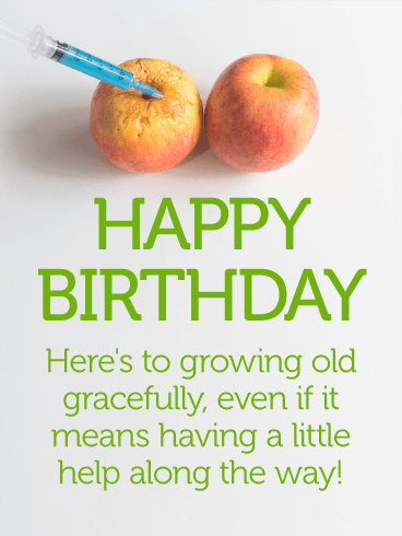 Grow Old Gracefully - Funny Birthday Card
