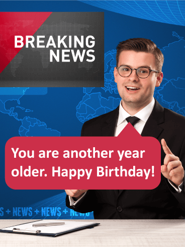 Breaking News! Funny Birthday Card