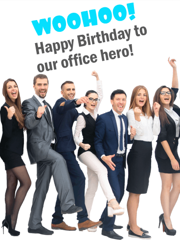 To Our Office Hero! Funny Birthday Card