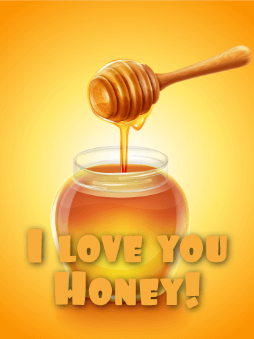 Honey Funny Love Card