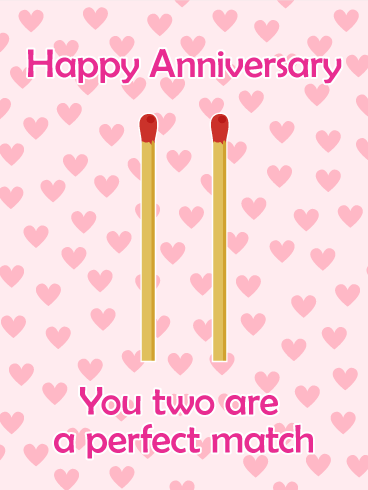 For the Perfect Match Couple - Happy Anniversary Card