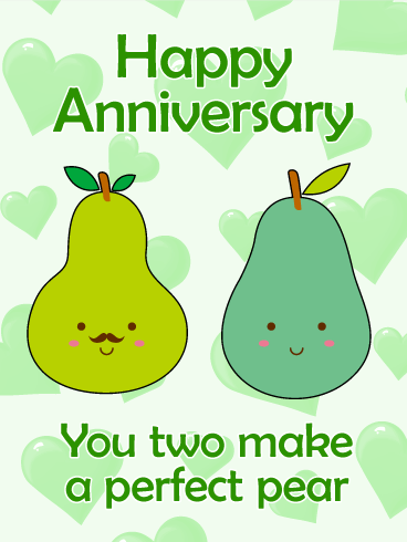 For Perfect Pear - Happy Anniversary Card