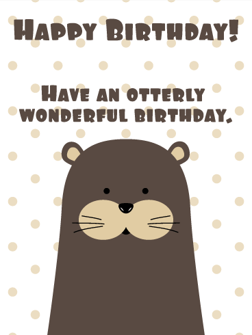 Otter Funny Birthday Card