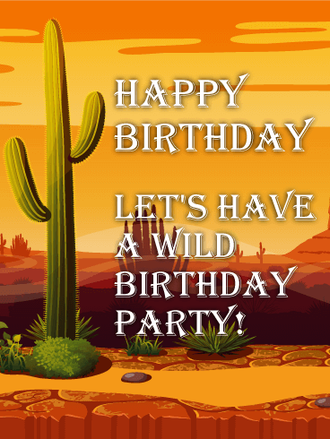 Wild Party in the Desert! Funny Birthday Card