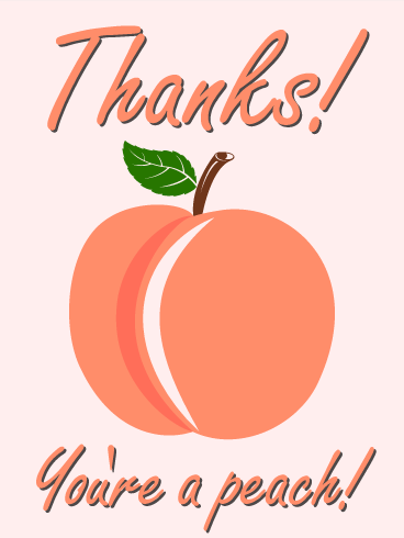 You are a Peach! Thank You Card