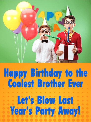 Let's Have Fun! Happy Birthday Card for Brother
