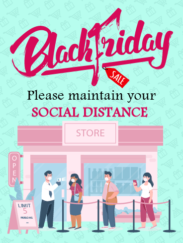 Social Distance, Please? – Black Friday Cards
