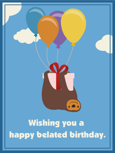 Wishing You A Happy Belated Birthday Card Birthday Greeting