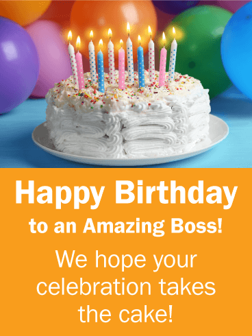 Birthday Cards for Boss Birthday Greeting Cards by Davia Free