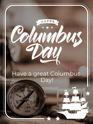 Compass of History – Columbus Day Card
