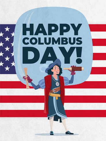 Flag & Columbus – Columbus Day Card