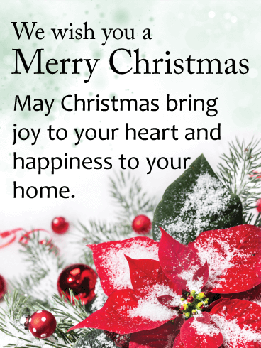 we wish you a merry christmas may christmas bring joy to your heart and happiness