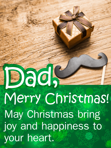 Joy & Happiness to Your Heart - Christmas Card for Father