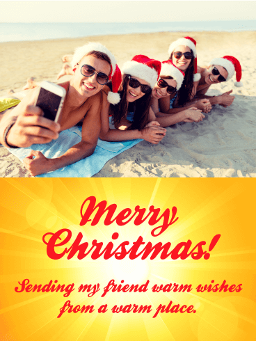 Nice & Warm! Merry Christmas Card for Friends