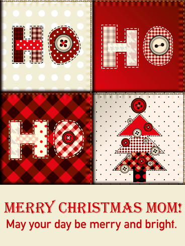 Ho! Ho! Ho! Christmas Quilt Card for Mother