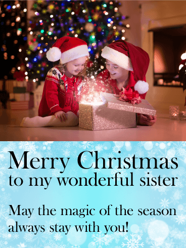 To my Wonderful Sister - Christmas Card