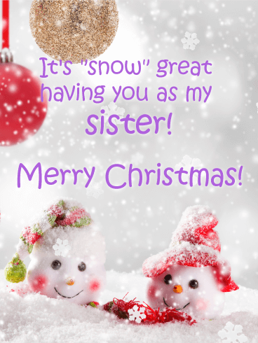 Cute Snowman Merry Christmas Card for Sister